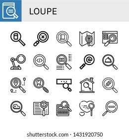 Set of loupe icons such as Magnifying glass, Search, Searching, Zoom out , loupe