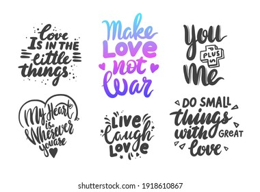 Set of Love Lettering Phrases for Banner or Valentine Day Greeting Cards Isolated on White Background. Hand Drawn Black Quotes, Handwritten Monochrome Tshirt Prints with Hearts. Vector Illustration