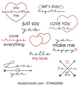 Set of love quotes for Valentine's Day. Vector isolated on white background