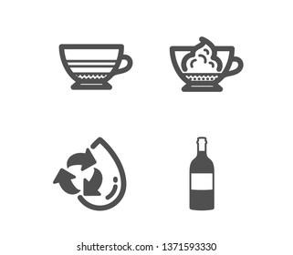 Set of Mocha, Espresso cream and Recycle water icons. Wine bottle sign. Coffee cup, Cafe con panna, Refill aqua. Cabernet sauvignon.  Classic design mocha icon. Flat design. Vector
