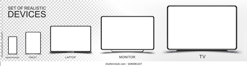 Set Mock-up of realistic devices. Smartphone, tablet, laptop, monitor and TV on a transparent and white background. Flat vector illustration EPS 10.