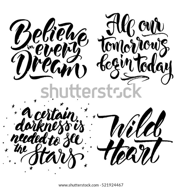 Set of modern calligraphy inspirational quotes. Modern calligraphy brush lettering. Vector card or poster design with unique typography.
