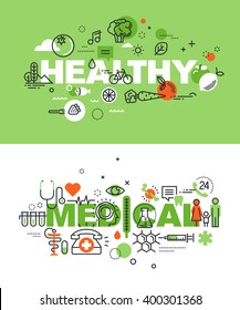 Set of modern vector illustration concepts of words healthy and medical. Thin line flat design banners for website and mobile website, easy to use and highly customizable.