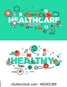 Set of modern vector illustration concepts of words healthcare and healthy. Thin line flat design banners for website and mobile website, easy to use and highly customizable.