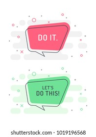"""Set of motivation positive speech bubble - """"Do it"""" and """"Let's do this!"""". Trendy flat vector bubble on color background. Vector Illustration"""