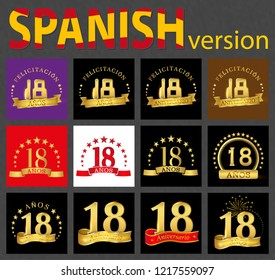 Set of number eighteen (18 years) celebration design. Anniversary golden number template elements for your birthday party. Translated from the Spanish - congratulation, years, anniversary