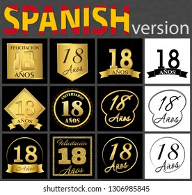 Set of number eighteen years (18 years) celebration design. Anniversary golden number template elements for your birthday party. Translated from the Spanish - congratulation, years, anniversary