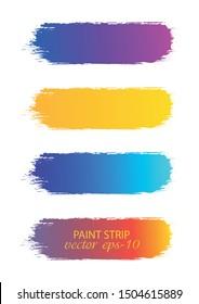 Set of paint streaks .Strip paint Banner - Vector.Gradient Grunge Stripe.