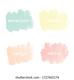 Set Pastel Watercolor Vector Background. Set of watercolor stain. Watercolor texture with brush strokes.