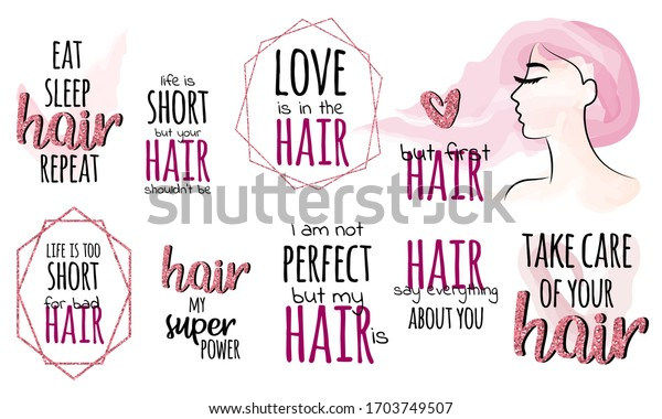 Set Phrases About Hair Hair Quotes Stock Vector Royalty Free 1703749507