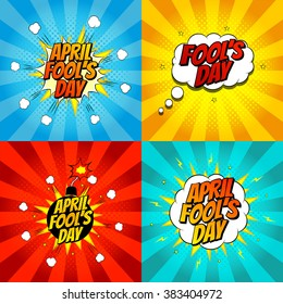 Set of pop art comic april fool's day illustrations. Vector illustration. Decorative set of backgrounds for april fool's day with bomb explosive.