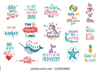 Set of positive inspirational quotes. Magical calligraphy hand drawn phrases about mermaid, narwhal, unicorn, dreams. Vector lettering for print, tshirt, poster. Typography design.
