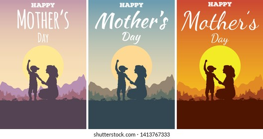 Set of posters or brochures for Happy Mother's Day. Silhouette of mother and son on background a mountain landscape and a sun. A boy holding his mother's hand. A woman sat down beside a child.