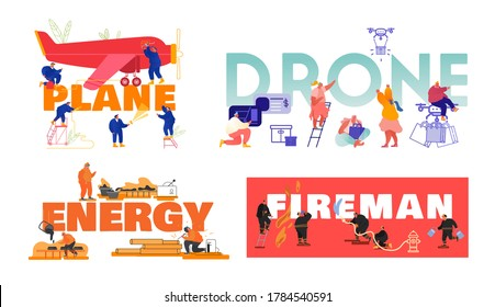 Set of Posters with People Plane Maintenance, Using Drones for Parcels Delivery, Energy Manufacture and Fireman Profession Concept. Characters Job Occupation Banner Flyer. Cartoon Vector Illustration