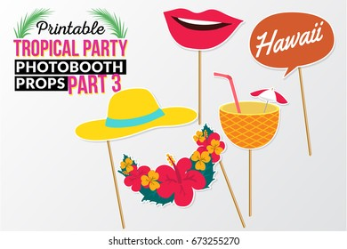 Set of printable tropical party photo booth props inspired by summer, sunshine and cruise vacations. Lips, flowers, pineapple juice, hat and speech bubble Hawaii vector elements.