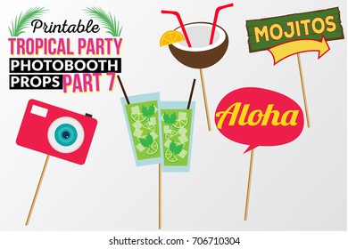 Set of printable tropical party photo booth props inspired by summer, sunshine and cruise vacations. Camera, mojitos, sign aloha, coconut juice and wooden sign mojitos. Hawaii vector elements.