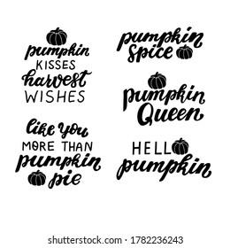 Set of pumpkins quotes. Hello pumpkin. Like you more than pumpkin pie. Hand lettering. Sublimation design, black color,vector