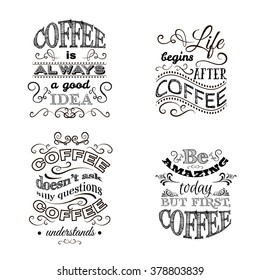 Set of quote typographical background about coffee made in hand drawn vector style. Trendy creative template for poster, banner,business card