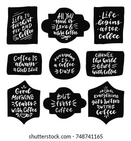 Set of quotes about coffee.Hand drawn illustration with hand lettering.