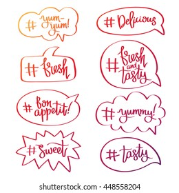 Set of quotes icons in bubble with words and hashtags. Delicious labels. Trend calligraphy. Trendy youth slang. Vector illustration on white background.
