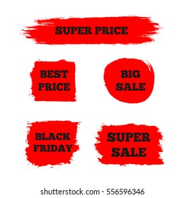 "Set of red signs with the text ""Best Price"", ""Super Sale"", ""Big Sale"", ""Black Friday"". Painted brush. Grunge."