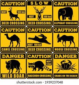 Set of Road signs - Attention Animal, Hare, Deer, Moose, Elephant, Crab, Camel, Boar, Racoon. Vector illustration