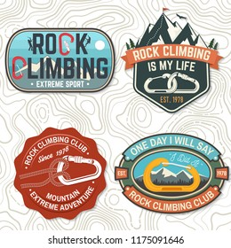 Set of Rock Climbing club badges. Vector illustration. Concept for shirt or print, stamp, patch or tee. Vintage typography design with climber, carabiner and mountains. Extreme adventure.