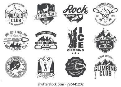 Set of Rock Climbing club badges. Vector illustration. Concept for shirt or print, stamp or tee. Vintage typography design with climber, carabiner and mountains. Mountain climbing and rock climbing.