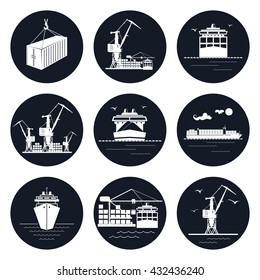 Set of Round Cargo Icons, Dry Cargo  and Container Ship, Unloading Containers from a  Ship in a Docks with Crane,  International Freight Transportation, Vector Illustration
