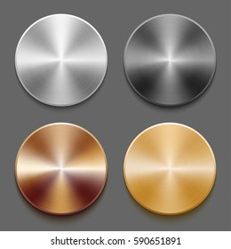 Set of round templates of metal button with gold, aluminum, steel and bronze metal texture isolated on gray background