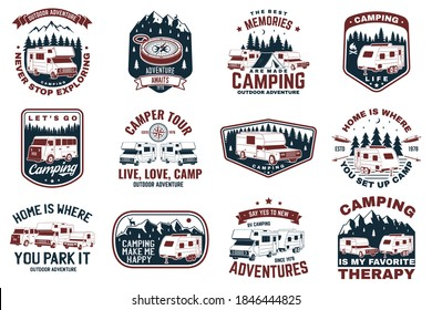Set of rv camping badges, patches, camping quote. Vector. Concept for shirt or logo, print, stamp or tee. Vintage typography design with RV Motorhome, camping trailer and off-road car silhouette.