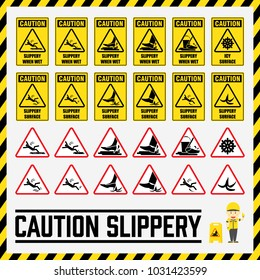 Set of safety caution signs and symbols of the slippery surface, Labels and signs using for all slippery surfaces prevention.