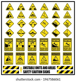 Set of safety caution and warning signs of unstable units and areas that may lead to accident. Risk of working at unstable area. Accident prevention signs and symbols for workplace.
