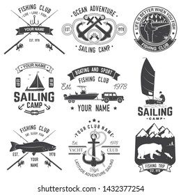 Set of sailing camp and fishing club badges. Vector illustration. Concept for shirt, print, stamp or tee. Vintage typography design with fish rod and sailing boat silhouette. Extreme water sport.