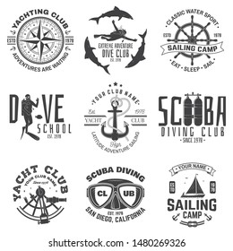 Set of sailing camp, yacht club and diving club badges. Vector. Concept for shirt, print, stamp or tee. Vintage typography design with diving gear and sailing boat silhouette. Extreme water sport.
