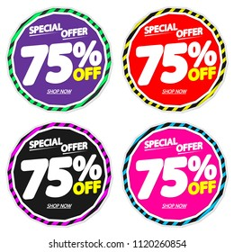 Set Sale tags 75% off, discount banners design template, special offer, app icons, vector illustration