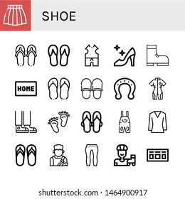 Set of shoe icons such as Skirt, Flip flops, Clothes, High heels, Boot, Doormat, Slippers, Horseshoe, Neoprene, Sneaker, Footprint, Sandals, Overall, Blouse, Shoemaker , shoe