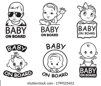 """Set of sign """"baby on the board"""". Collection of cute small baby for sticker car. Newborn. Emblems of  cartoon baby. Vector illustration of a warning signal for children in the car."""