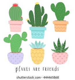 set of six illustrations of cute cartoon cactus and succulents in pots and with plants are friends text message. can be used for cards, invitations or like sticker