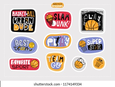 Set sketch, hand drawing stickers, fashion  illustrations for basketball. Print design boy for textiles, scrapbook, slogan, sport typography, cool urban dude, play, team go, slam dunk.
