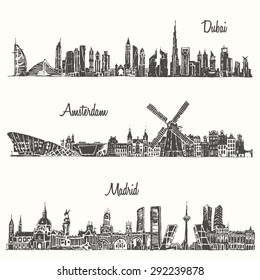Set of skylines, Dubai, Madrid, Amsterdam, engraved illustration, hand drawn, sketch