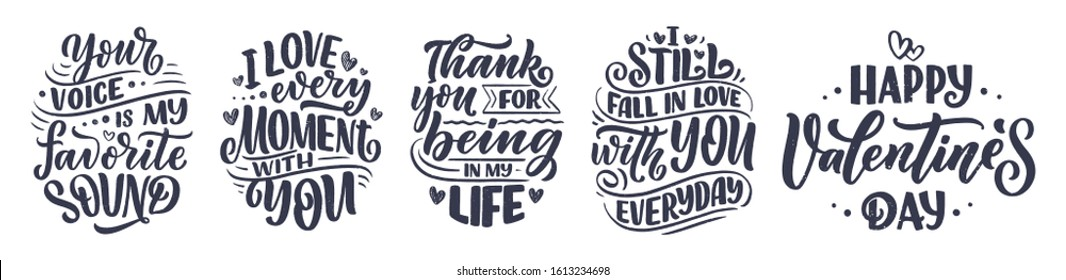 Set with slogans about love in beautiful style. Vector illustration. Abstract lettering compositions. Trendy graphic design for prints and cards. Motivation posters. Calligraphy text for Valentine's