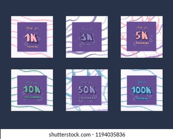 Set of  social media templates. Banners  with decoration for internet networks.  1K,  3K, 5K, 10K, 50K, 100K followers thank you congratulation posts. Vector illustration.