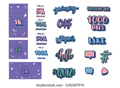 Set of  social media templates and elements. Banners  and decoration for internet networks.  1K, 2K, 3K, 5K, 10K, 50K, 100K followers thank you congratulation posts. Vector illustration.