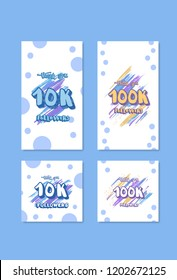 Set of  social media templates networks. 10K and 100K followers thank you cards for story and post. 10000, 100000 subscribers congratulation cards with decoration. Vector illustration.
