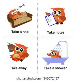 set of take activities, How to use take for kids. Take a way. a nap. notes. away. a shower. vector background