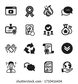 Set of Technology icons, such as Certificate, Recovery hdd. Certificate, approved group, save planet. Scroll down, Video content, Hot loan. Recycle, Messenger, Support consultant. Vector