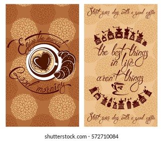 Set of Template Flayer or Menu design for coffeehouse. Background with cup of coffee and croissant for restaurant or cafe. Hand written calligraphic text Enjoy the moment, Good morning, etc.