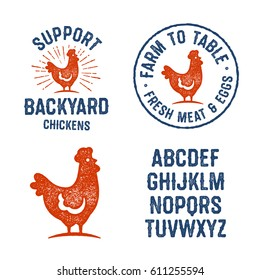 Set of Textured Hen Badges, Emblems, Logos and Design Elements. Used Hand Lettered Typeface is Included. Support Backyard Chickens. Farm To Table Fresh Meat ans Eggs. Vintage Aged Yummy Look.