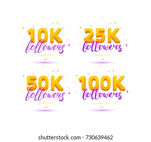 Set of Thank You Followers Labels. Beautiful Cards with Lettering and Confetti. Vector Illustration with Golden Logos for Social Networks. 10K, 25K, 50K and 100K symbols isolated on white background.